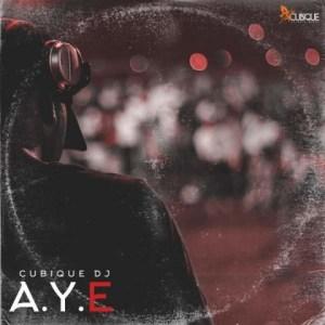 Cubique DJ - Aye